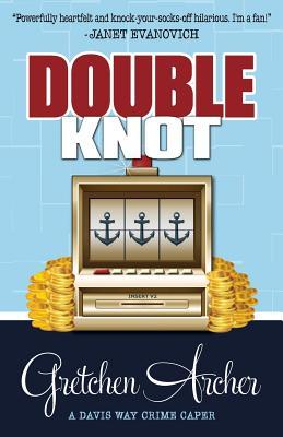Double Knot (Davis Way Crime Caper, #5)