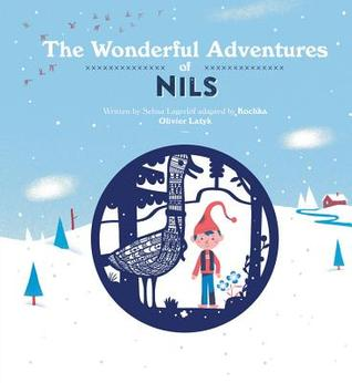 The Wonderful Adventures of Nils by Kochka