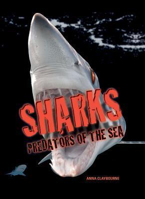 Sharks: Predators of the Sea