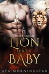 Lion Fur The Baby / Unbearable Cage (SHIFT Squad, #2; Grizzly Next Door, #3)