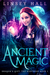 Ancient Magic (Dragon's Gift The Huntress, #1) by Linsey Hall
