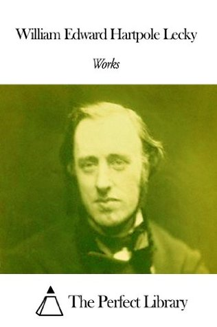 Works of William Edward Hartpole Lecky