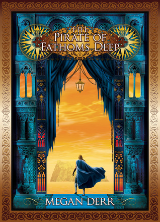 The Pirate of Fathoms Deep (Tales of the High Court, #2)