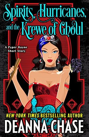 Spirits, Hurricanes, and the Krewe of Ghoul (Pyper Rayne, #1.5)