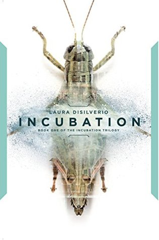 Incubation (The Incubation Trilogy, #1)
