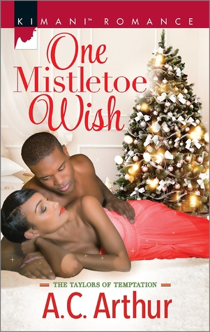 One Mistletoe Wish by A.C. Arthur