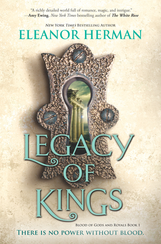 Legacy of Kings (Blood of Gods and Royals #1)