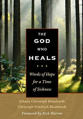 The God Who Heals: Words of Hope for a Time of Sickness