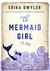 The Mermaid Girl: A Story