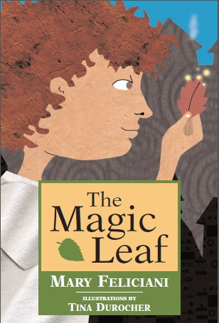 Ebook The Magic Leaf by Mary Feliciani TXT!