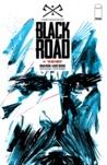 Black Road #1 by Brian Wood