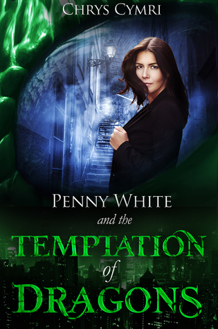 The Temptation of Dragons (Penny White #1)