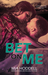 Bet On Me by Mia Hoddell