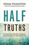 Half Truths: God ...