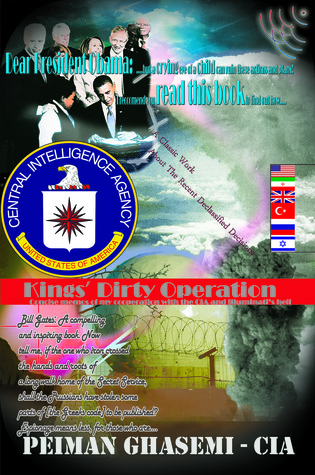 Kings' Dirty Operation: Concise Memos of My Cooperation with the CIA and Illuminati's Hell