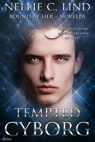 Tempted Cyborg(Bound by Her 1.5)