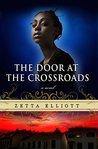 The Door at the Crossroads by Zetta Elliott