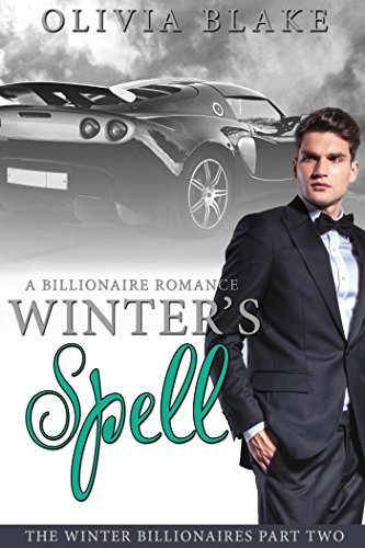 Winter's Spell (The Winter Billionaires, #2)