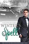 Winter's Spell (The Winter Billionaires, #2)