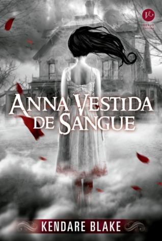 Anna Vestida de Sangue (Anna, #1)