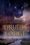 Druids Lodge by Kelly Clemmons