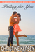 Falling for You (Searching for Love, Book One) by Christine Kersey