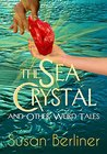 THE SEA CRYSTAL and Other Weird Tales