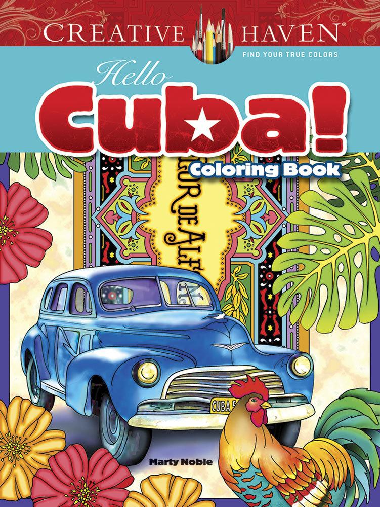 Creative Haven Hello Cuba! Coloring Book