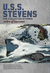 U.S.S. Stevens: The Collect...
