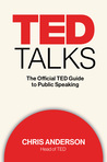 TED Talks: The Official TED Guide to Public Speaking