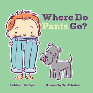 Where Do Pants Go?