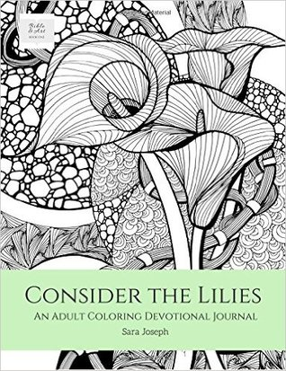 consider-the-lilies-an-adult-coloring-devotional-journal