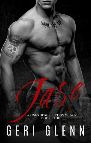 Jase (Kings of Korruption MC #3)