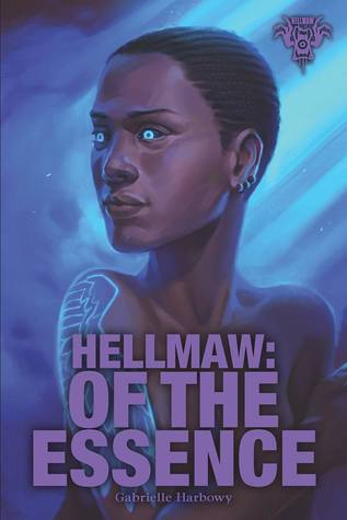 Ebook Hellmaw: Of the Essence by Gabrielle Harbowy DOC!