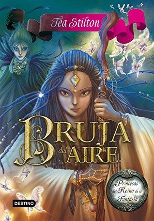 Bruja del Aire: Princesas del Reino de la Fantasía 12