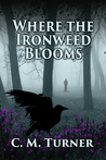 Where the Ironweed Blooms