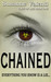 Chained: Everything you kno...