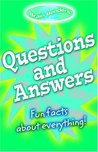Questions and Answers: Fun Facts about Everything!