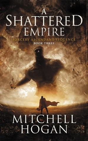 A Shattered Empire(Sorcery Ascendant Sequence 3)