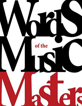Words of the Music Masters: Eight masters share their principles with you