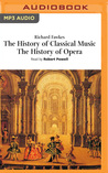 The History of Classical Music, The History of Opera
