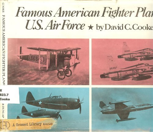 Famous American fighter planes, U.S. Air Force,