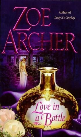 Love in a Bottle by Zoe Archer