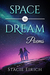 Space to Dream: Poems