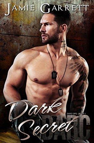 Dark Secret (DARC Ops, #1)