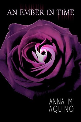 Ebook An Ember In Time by Anna Aquino read!
