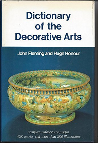 Dictionary of the Decorative Arts