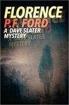 Florence (Dave Slater Mystery Novels, #3)