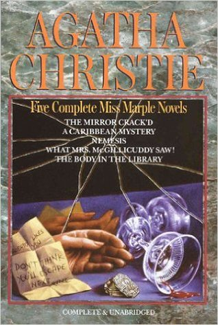 Five Complete Miss Marple Novels: The Mirror Crack'd / A Caribbean Mystery / Nemesis / What Mrs. McGillicuddy Saw! / The Body in the Library