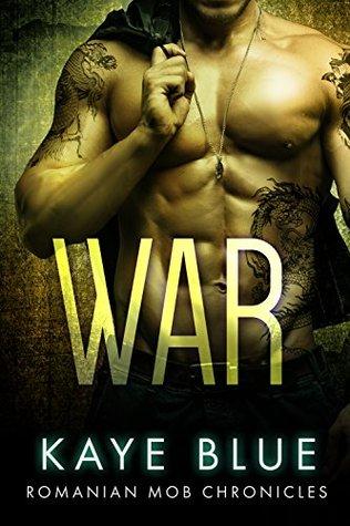War (Romanian Mob Chronicles #5)
